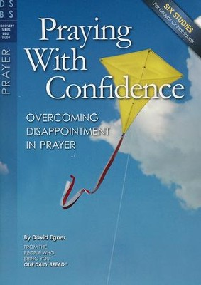 Praying with Confidence  -     By: David Egner
