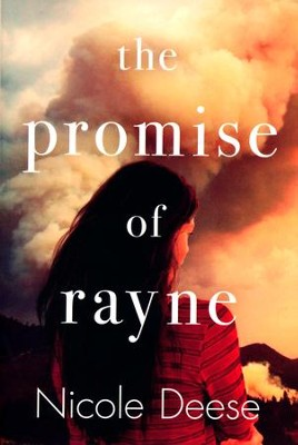 The Promise of Rayne  -     By: Nicole Deese