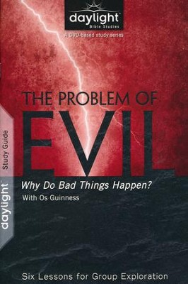 The Problem of Evil: Why Do Bad Things Happen?  Participant Guide  -     By: Os Guiness