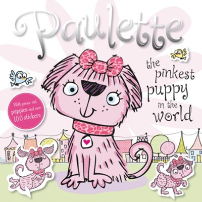 Press Out Sticker: Paulette the Pinkest Puppy in the World  -