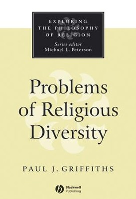 Problems of Religious Diversity - eBook  -     By: Paul J. Griffiths, Dawn Griffiths