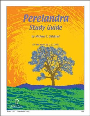 Perelandra Study Guide Progeny Press Study Guide   -     By: Michael S. Gilleland