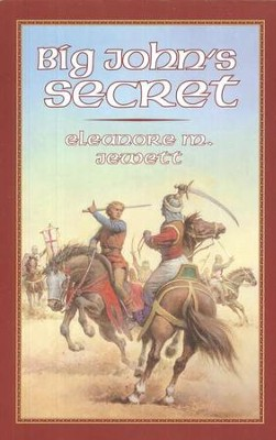 Big John's Secret, Living History Library   -     By: Eleanore M. Jewett