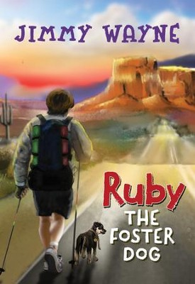 Ruby the Foster Dog - eBook  -     By: Jimmy Wayne
