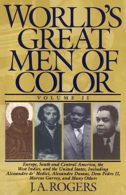 World's Great Men of Color, Volume II - eBook  -     By: J.A. Rogers