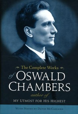 The Complete Works of Oswald Chambers   -     By: Oswald Chambers