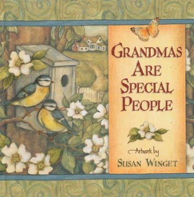 Grandmas Are Special People  -     By: Susan Winget
