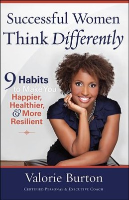 Successful Women Think Differently  -     By: Valorie Burton