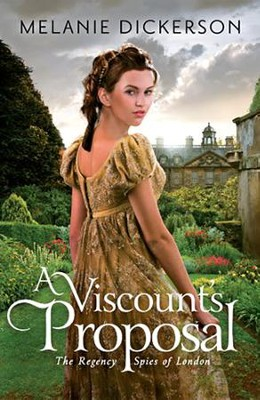 A Viscount's Proposal  -     By: Melanie Dickerson