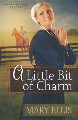 A Little Bit of Charm, New Beginnings Series #3   -     By: Mary Ellis