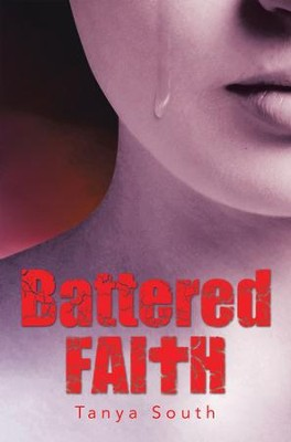 Battered Faith - eBook  -     By: Tanya South