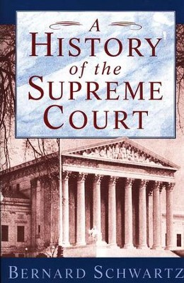 A History of the Supreme Court   -     By: Bernard Schwartz
