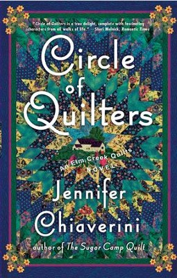 Circle of Quilters: An Elm Creek Quilts Novel - eBook  -     By: Jennifer Chiaverini