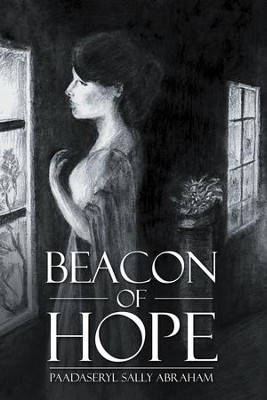 Beacon of Hope - eBook  -     By: Paadaseryl Sally Abraham