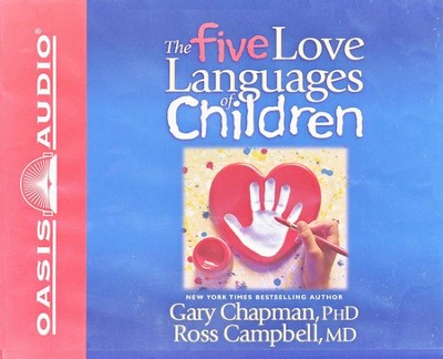 The Five Love Languages Of Children Audiobook on CD  -     By: Gary Chapman