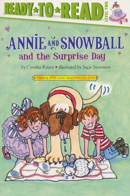 #11: Annie and Snowball and the Surprise Day  -     By: Cynthia Rylant     Illustrated By: Susie Stevenson