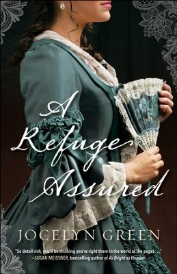 A Refuge Assured - eBook  -     By: Jocelyn Green