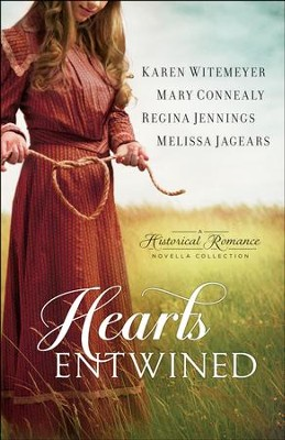 Hearts Entwined: A Historical Romance Novella Collection - eBook  -     By: Karen Witemeyer, Mary Connealy, Regina Jennings, Melissa Jagears