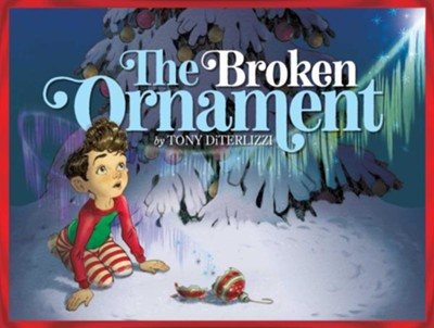 Broken Ornament  -     By: Tony Diterlizzi     Illustrated By: Tony Diterlizzi