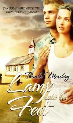 Lamp Unto Her Feet - eBook  -     By: Paula Mowery