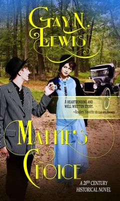 Mattie's Choice - eBook  -     By: Gay N. Lewis