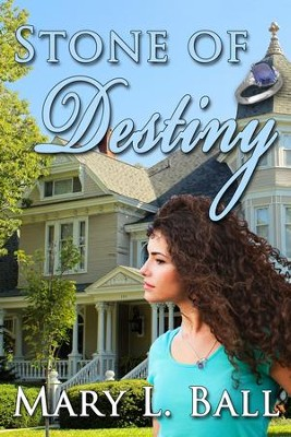 Stone of Destiny - eBook  -     By: Mary L. Ball