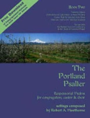 The Portland Psalter: Book Two, Liturgical Years A,B,C  -     By: Robert A. Hawthorne