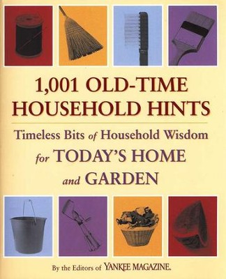 1,001 Old-Time Household Hints  -     By: The Editors of Yankee Magazine