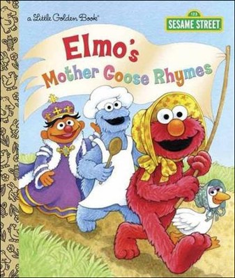 Elmo's Mother Goose Rhymes (Sesame Street)  -     By: Constance Allen