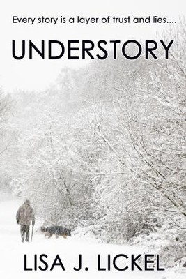 Understory - eBook  -     By: Lisa J Lickel