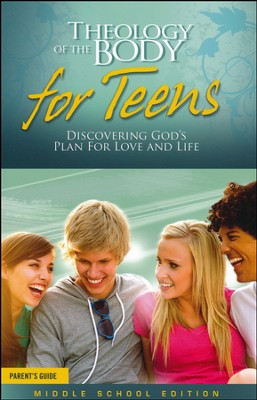 Theology of the Body for Teens: Middle School Edition Parent Guide  -     By: Brian Butler, Jason Evert, Colin MacIver, Amy MacIver
