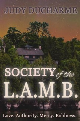 Society of the L.A.M.B. - eBook  -     By: Judy DuCharme