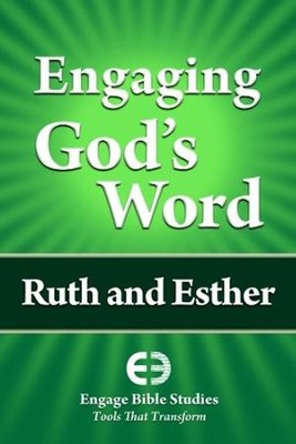 Engaging God's Word: Ruth and Esther  -     By: Community Bible Study