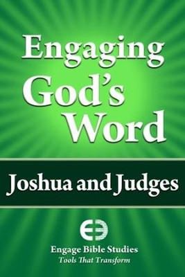 Engaging God's Word: Joshua and Judges  -     By: Community Bible Study