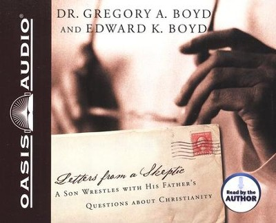 Letters From A Skeptic Audiobook on CD  -     By: Greg Boyd