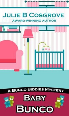 Baby Bunco - eBook  -     By: Julie B. Cosgrove