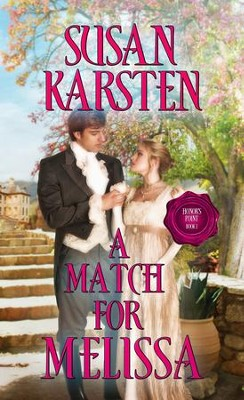 A Match for Melissa - eBook  -     By: Susan Karsten
