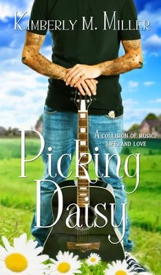 Picking Daisy - eBook  -     By: Kimberly M. Miller