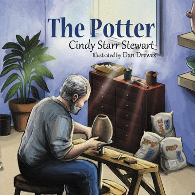 The Potter  -     By: Cindy Stewart