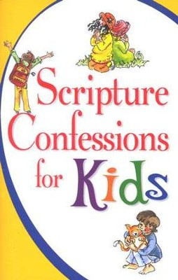 Scripture Confessions for Kids   -