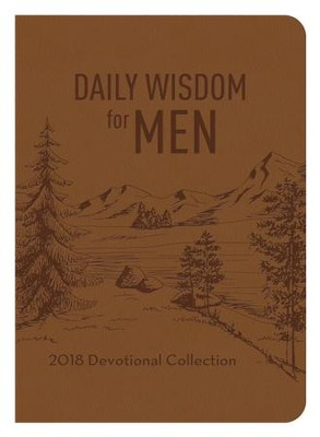 Daily Wisdom for Men 2018 Devotional Collection - eBook  -     By: Compiled by Barbour Staff
