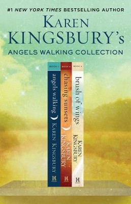 Angels Walking Box Set: Angels Walking, Chasing Sunsets, and Brush of Wings / Combined volume - eBook  -     By: Karen Kingsbury