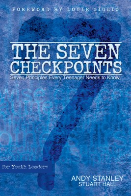The Seven Checkpoints for Youth Leaders - eBook  -     By: Andy Stanley