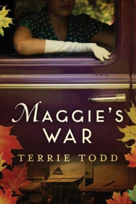 Maggie's War  -     By: Terrie Todd