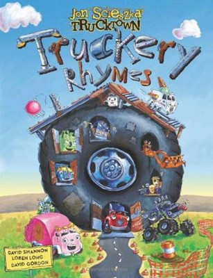 Truckery Rhymes  -     By: Jon Scieszka