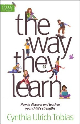 The Way They Learn   -     By: Cynthia Ulrich Tobias