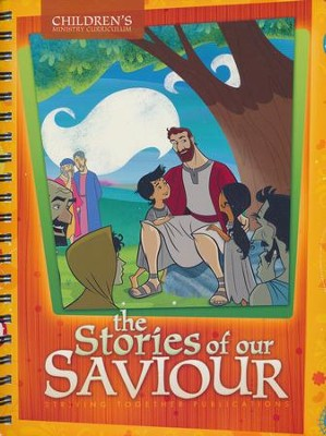 The Stories of Our Saviour, Children's Ministry Curriculum   -