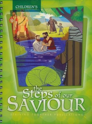 The Steps of our Saviour, Children's Ministry Curriculum   -