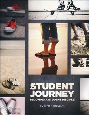 Student Journey: Becoming a Student Disciple  -     By: John Honeycutt