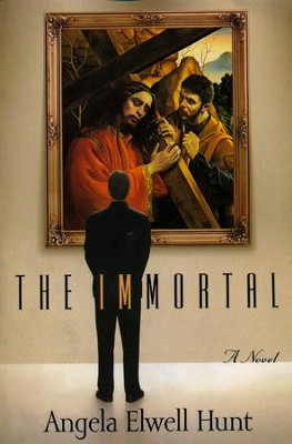The Immortal   -     By: Angela Elwell Hunt